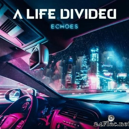 A Life Divided - Echoes (2020) [FLAC (image + .cue)]