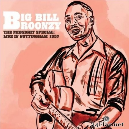 Big Bill Broonzy - The Midnight Special: Live In Nottingham 1957 (2020) Vinyl