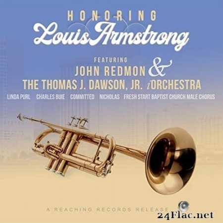 John Redmon & The Thomas J. Dawson, Jr. iOrchestra - Honoring Louis Armstrong (2021) Hi-Res