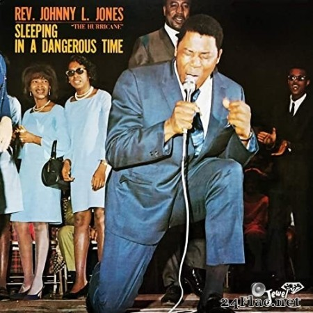 Rev. Johnny L. Jones - Sleeping in a Dangerous Time (1965/2021) Hi-Res