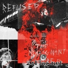 Refused - The Malignant Fire (2020) FLAC