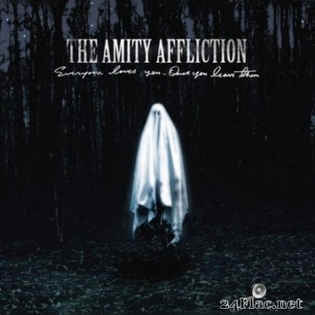 The Amity Affliction - Everyone Loves You… Once You Leave Them (2020) Hi-Res + FLAC
