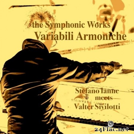 Stefano Ianne - The Symphonic Works: Variabili Armoniche (Remastered) (2021) Hi-Res