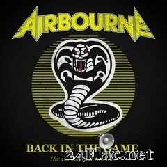 Airbourne - Back In The Game (The Un-Limited Release) (2021) FLAC