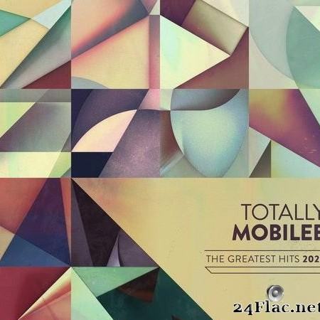 VA - Totally Mobilee: Greatest Hits 2020 (2021) [FLAC (tracks)]