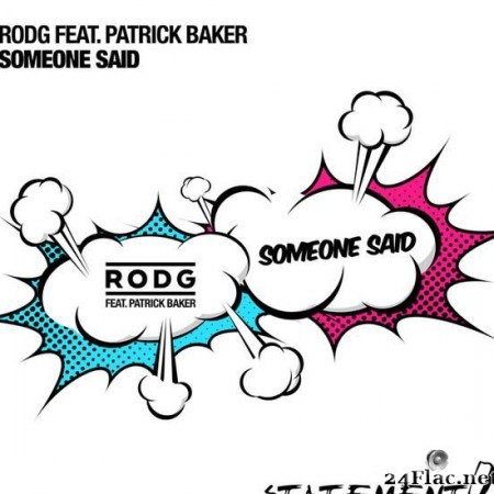 Rodg - Someone Said (2015) [FLAC (tracks)]