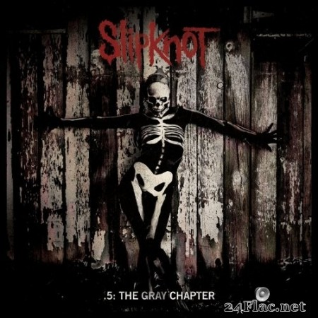 Slipknot - .5: The Gray Chapter (Special Edition) (2014) Hi-Res