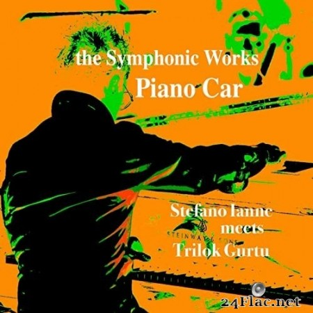 Stefano Ianne - The Symphonic Works: Piano Car (Remastered) (2021) Hi-Res