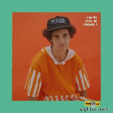 Ron Gallo - CAN WE STILL BE FRIENDS? EP (2021) Hi-Res