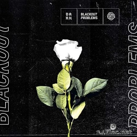 Blackout Problems - DARK (2021) Hi-Res + FLAC