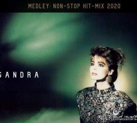 Sandra - Medley - Non-Stop Hit Mix (2020) [FLAC (tracks)]