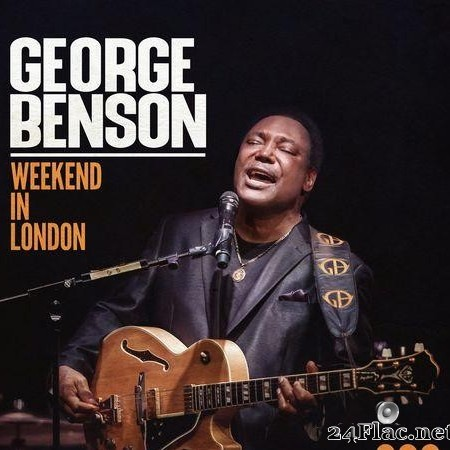 George Benson - Weekend in London (Live) (2020) [FLAC (tracks)]