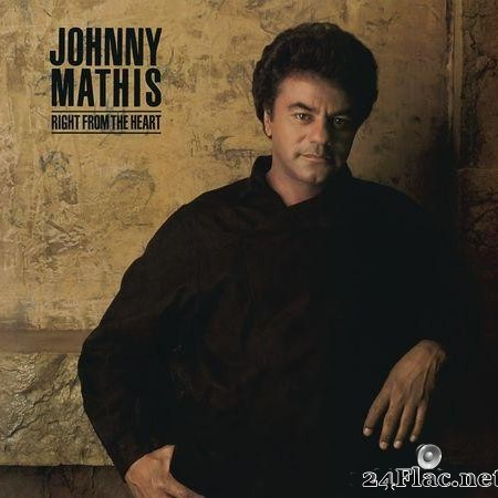 Johnny Mathis - Right from the Heart (1985) [FLAC (tracks)]