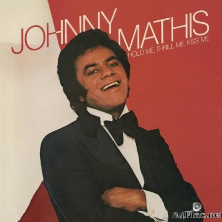 Johnny Mathis - Hold Me, Thrill Me, Kiss Me (1977) [FLAC (tracks)]