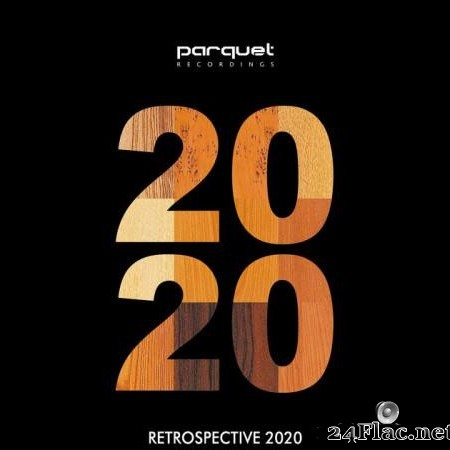 VA - Parquet Recordings: Retrospective 2020 (2021) [FLAC (tracks)]