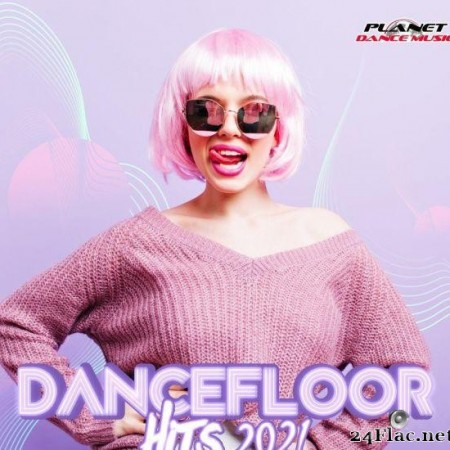 VA - Dancefloor Hits 2021 (2021) [FLAC (tracks)]