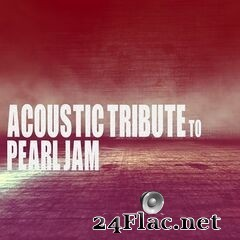 Guitar Tribute Players - Acoustic Tribute to Pearl Jam (2020) FLAC
