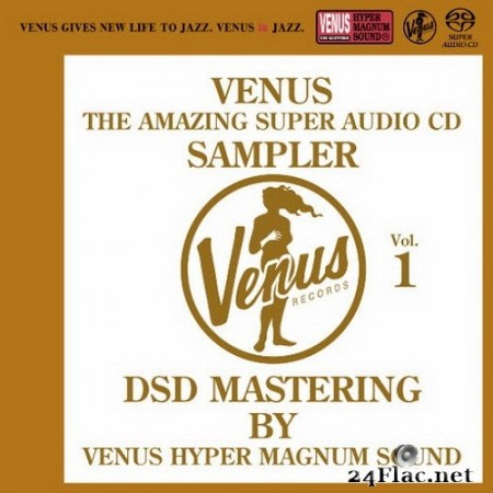 VA - Venus The Amazing Super Audio CD Sampler Vol.01 (2015) SACD + Hi-Res