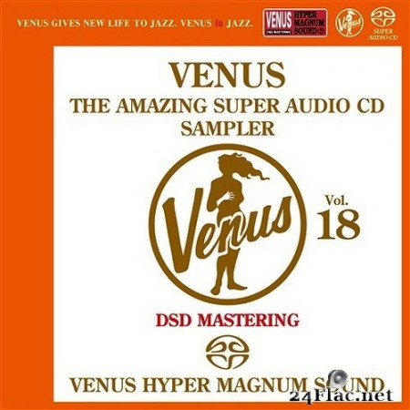 VA - Venus The Amazing Super Audio CD Sampler Vol.18 (2017) SACD + Hi-Res