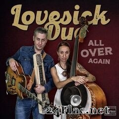 Lovesick Duo - All over Again (2021) FLAC