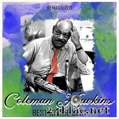 Coleman Hawkins - Best of the Best (Remastered) (2020) FLAC