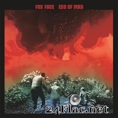 Fox Face - End of Man (2021) FLAC