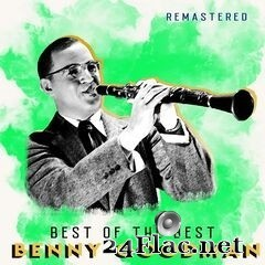 Benny Goodman - Best of the Best (Remastered) (2020) FLAC
