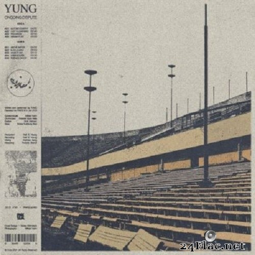 Yung - Ongoing Dispute (2021) FLAC