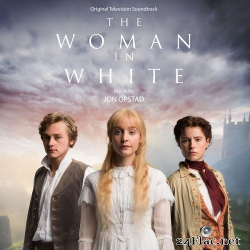 Jon Opstad - The Woman in White (Original Television Soundtrack) (2021) Hi-Res