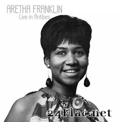 Aretha Franklin - Live in Antibies (2021) FLAC