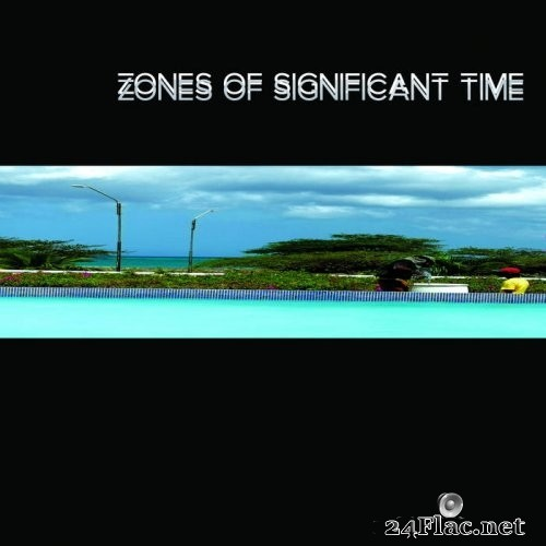 Kareem - Zones of Significant Time (2021) Hi-Res