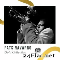 Fats Navarro - Gold Collection (2021) FLAC