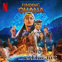 Joseph Trapanese - Finding 'Ohana (Music from the Netflix Film) (2021) FLAC