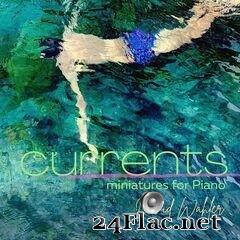 David Wahler - Currents (2021) FLAC
