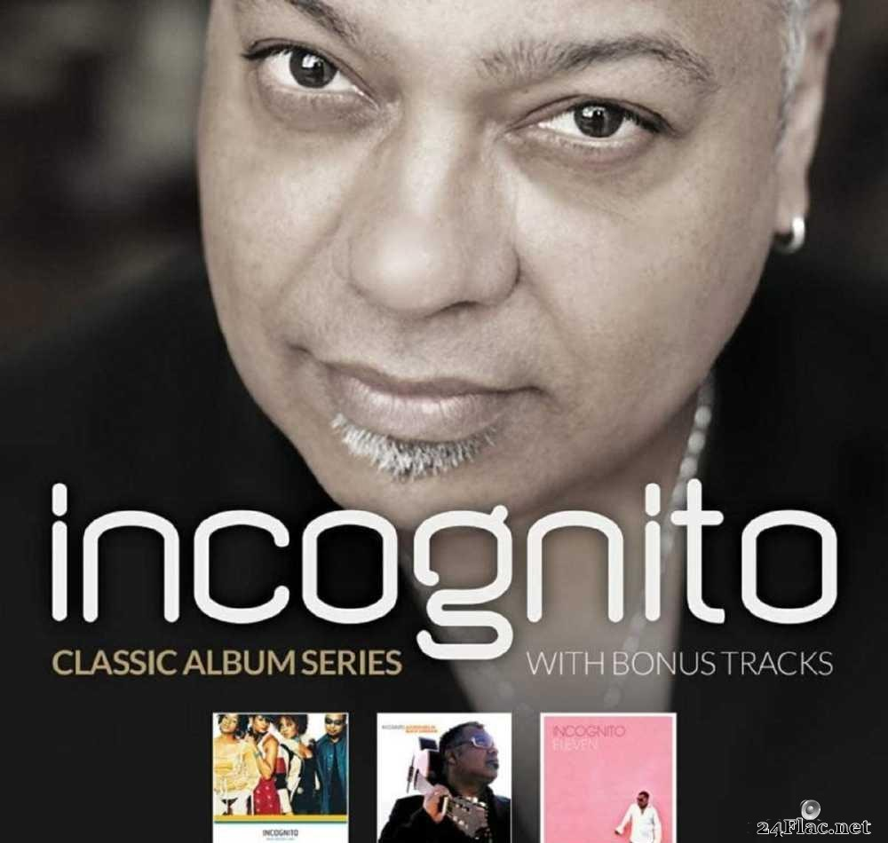 Incognito - Classic Album Series (With Bonus Tracks) (2016) [FLAC (tracks + .cue)]