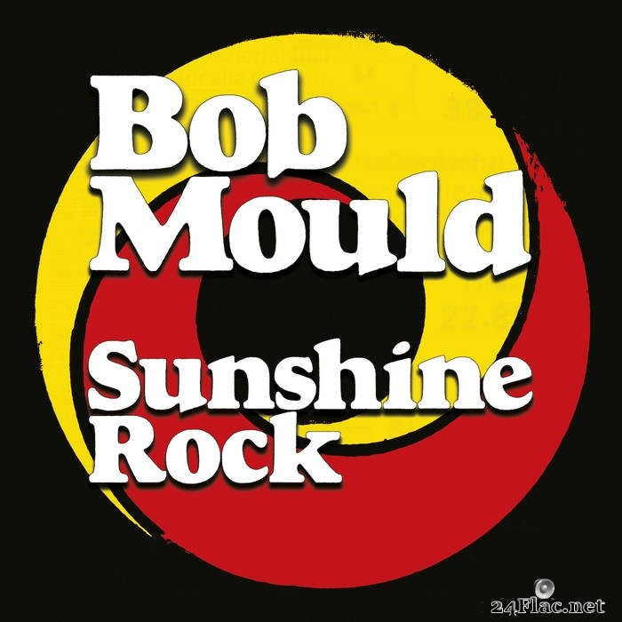 Bob Mould - Sunshine Rock (2019) FLAC + Hi-Res