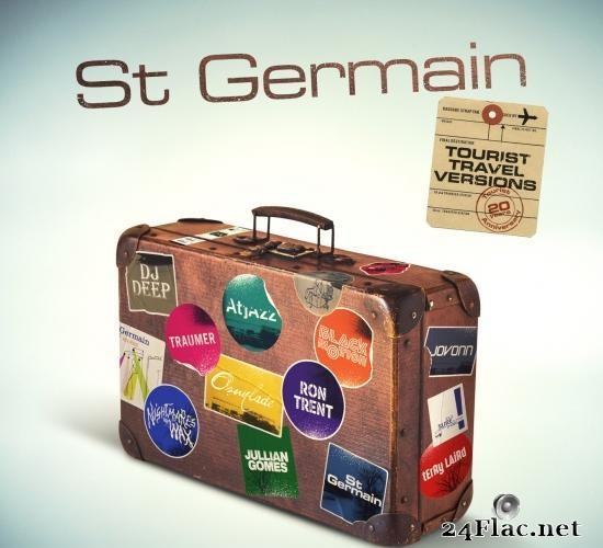 St Germain - Tourist (Tourist 20th Anniversary Travel Versions) (2021) [FLAC (tracks)]