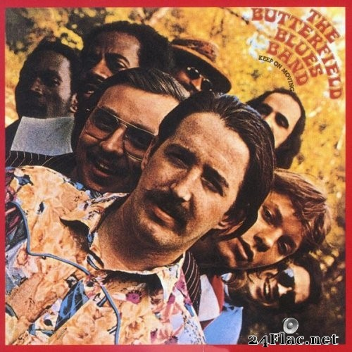 The Paul Butterfield Blues Band - Keep On Moving (1969/2005) Hi-Res