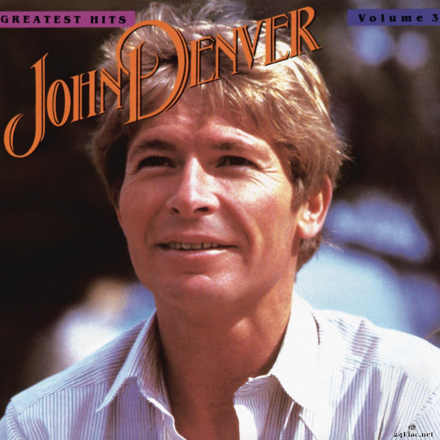 John Denver - John Denver's Greatest Hits, Volume 3 (2019) Hi-Res