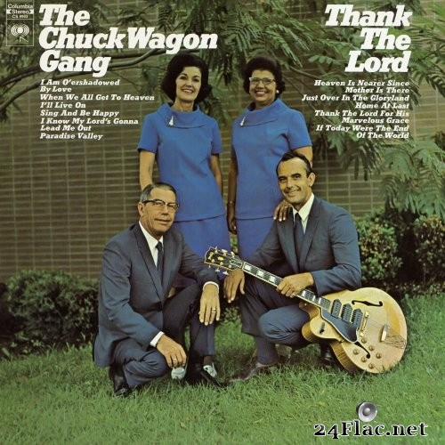 The Chuck Wagon Gang - Thank The Lord (1970) Hi-Res