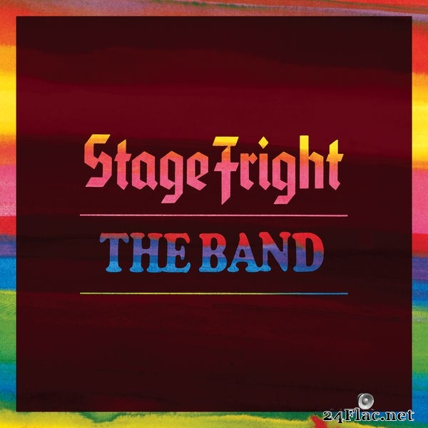 The Band - Stage Fright (Deluxe Remix 2020) (2021) Hi-Res