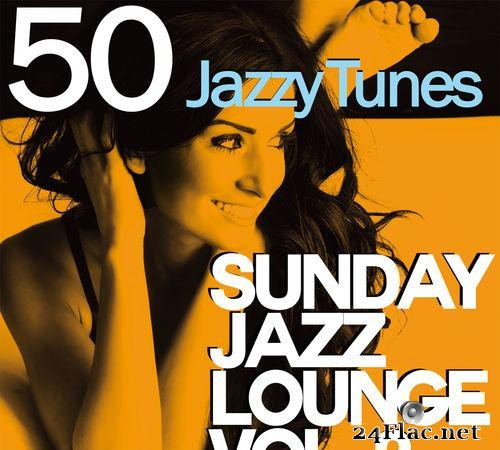 VA - Sunday Jazz Lounge, Vol. 2 (50 Jazzy Tunes) (2018) [FLAC (tracks)]