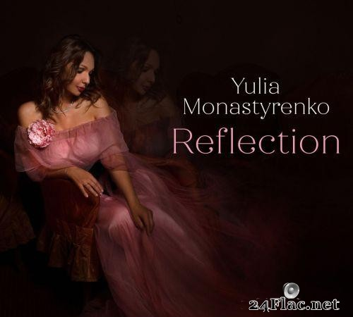 Yulia Monastyrenko - Reflection (2021) [FLAC (tracks)]