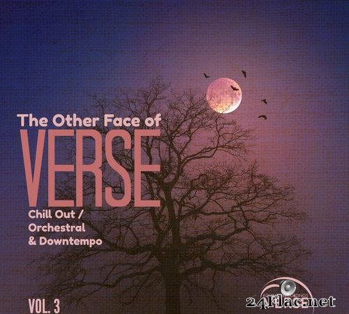 VA - The Other Face of VERSE - Chill Out / Orchestral & Downtempo Vol. 3 (2021) [FLAC (tracks)]