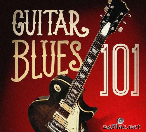 VA - Guitar Blues 101 (2015) [FLAC (tracks)]