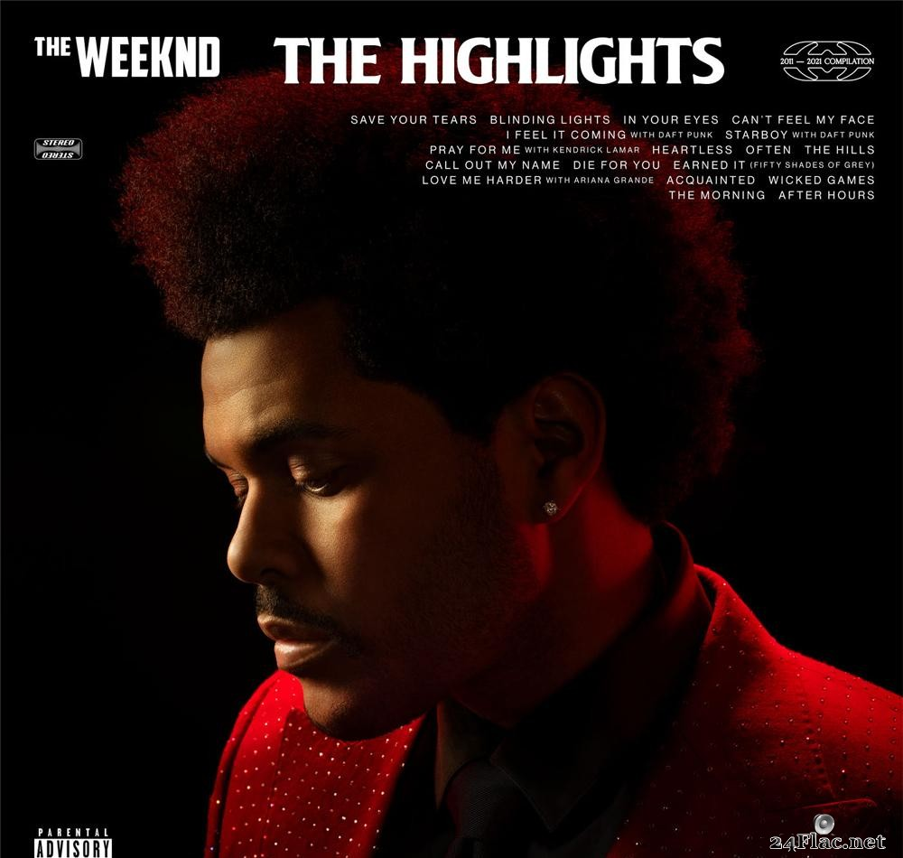 The Weeknd - The Highlights (Explicit) (2021) [FLAC (tracks)]