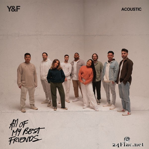 Hillsong Young & Free - All Of My Best Friends (Acoustic) (2021) Hi-Res