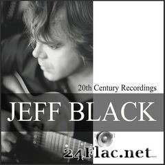 Jeff Black - 20th Century Recordings 1990-1991 (2020) FLAC