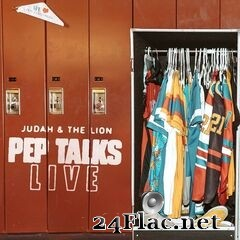 Judah & The Lion - Pep Talks: Live (2020) FLAC
