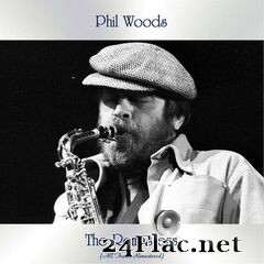 Phil Woods - The Remasters (All Tracks Remastered) (2021) FLAC